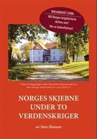 Norges skjebne under to verdenskriger - Sten Hansen | Inprintwriters.org