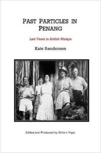 Past Particles in Penang