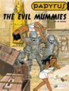 The Evil Mummies