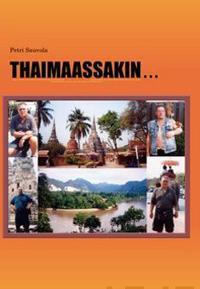 Thaimaassakin...