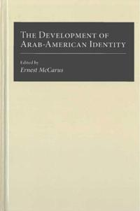 The Development of Arab-American Identity