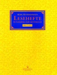 Leseboka for grunnskulen. Bd. 5 og 6