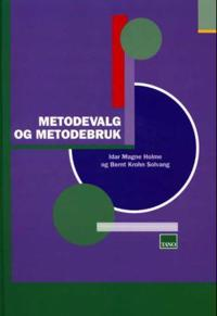 Metodevalg og metodebruk - Idar Magne Holme, Bernt Krohn Solvang pdf epub