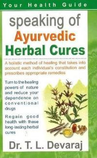 Speaking of Ayurvedic Herbal Cures