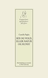 Sex og vold, eller natur og kunst