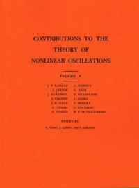 Contributions to the Theory of Nonlinear Oscillations