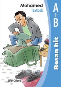 Resan hit - Mohamed Textbok A-B - Tiia Ojala pdf epub