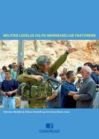 Militær ledelse og de menneskelige faktorene