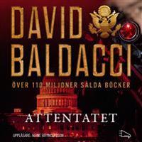 Attentatet - David Baldacci - cd-bok (9789175232348)     Bokhandel