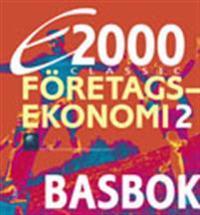 E2000 Classic Företagsekonomi 2 Basbok