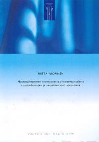Muutosjohtaminen suomalaisessa yliopistosairaalassa osastonhoitajien ja sairaanhoitajien arvioimana