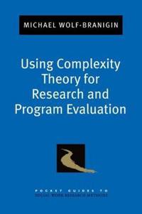 Using Complexity Theory for Research and Program Evaluation