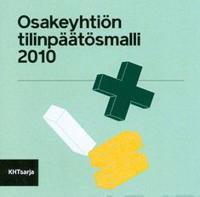 Osakeyhtiön tilinpäätösmalli 2010 (cd-rom)