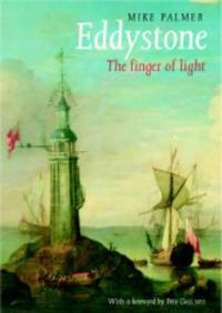 Eddystone: The Finger of Light (Revised)