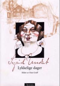 Lykkelige dager - Sigrid Undset pdf epub
