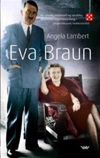 Eva Braun - Angela Lambert | Ridgeroadrun.org