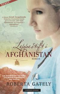Leppestift i Afghanistan - Roberta Gately pdf epub