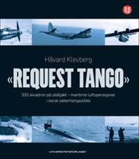 Request tango - Håvard Klevberg | Ridgeroadrun.org