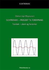 Elektronikk - prosjekt til fordypning - Oddvar Magnussen | Ridgeroadrun.org