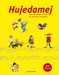 Hujedamej : och 20 andra visor av Astrid Lindgren
