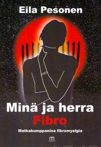 Minä ja herra Fibro