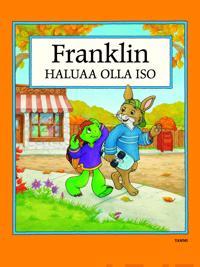 Franklin haluaa olla iso