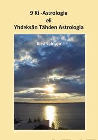 9 Ki -Astrologia eli Yhdeksän Tähden Astrologia