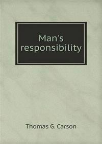 Man's Responsibility