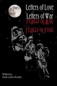Letters of Love--Letters of War