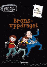 LasseMajas Detektivbyrå - Bronsuppdraget