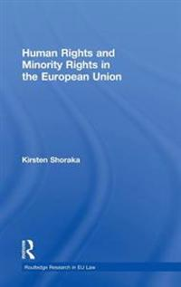 Human Rights and Minority Rights in the European Union
