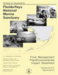 Florida Keys National Marine Sanctuary Volume III of III
