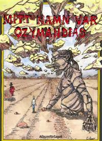 Mitt namn var Ozymandias