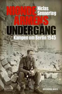 Nionde arméns undergång : kampen om Berlin 1945