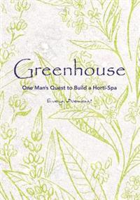 Greenhouse: Joe's Masterpiece