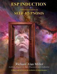 ESP Induction Through Forms of Self-Hypnosis