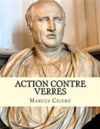 Action Contre Verres: Ciceron