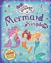 Mermaid Kingdom: Over 1000 Reusable Stickers!