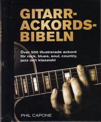 Gitarrackordsbibeln : över 500 illustrerade ackord för rock, blues, soul, country, jazz och klassiskt - Phil Capone pdf epub