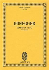"Honegger: Symphony 3 ""Liturgique"""