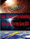 Islam, Science and the Astonishing Facts about the Holy Quran 2014