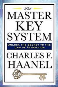 The Master Key System - Charles F Haanel - böcker (9781604591910)     Bokhandel