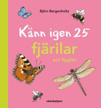 Känn igen 25 fjärilar och flygfän
