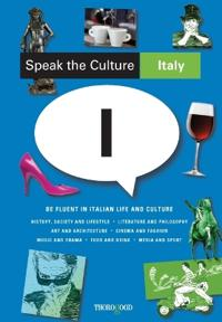 Speak the Culture: Italy
