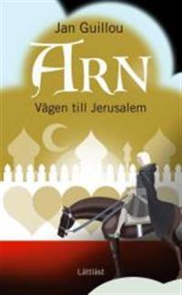 Arn - Vägen till Jerusalem / Lättläst