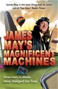James May's Magnificent Machines