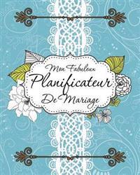 Mon Fabuleux Planificateur de Mariage