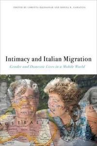 Intimacy and Italian Migration