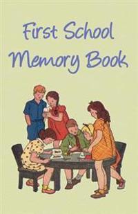 First School Memory Book