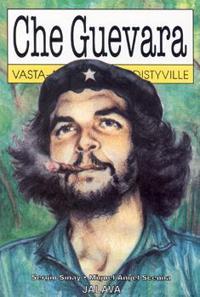Che Guevara vasta-alkaville ja edistyville